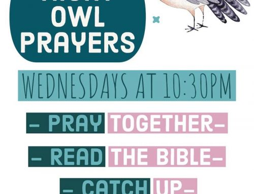 Night Owl Prayers starts on Wednesdays